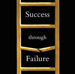 Failure turned into success