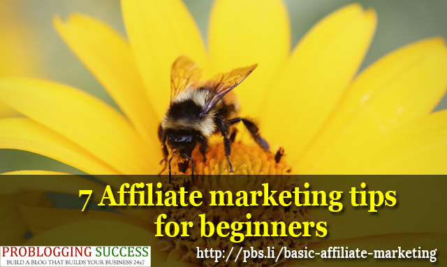 7 Affiliate marketing tips for beginners