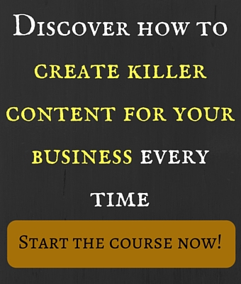 Discover how to create killer content for your business every time