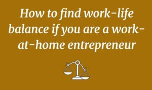 # 5 Simple ways to find work-life balance if you are working from home