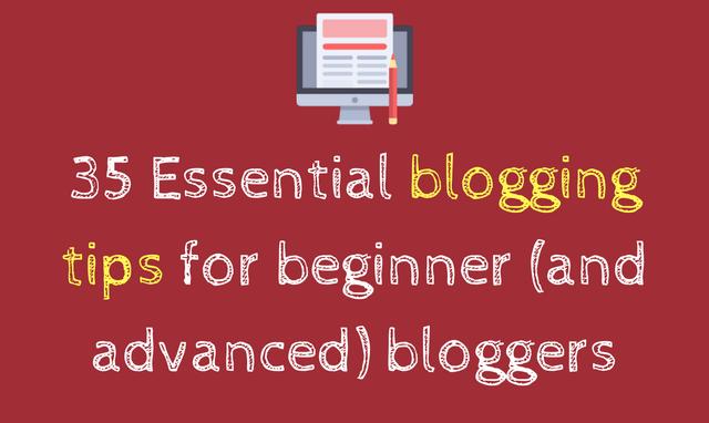 35 Blogging tips for beginner bloggers