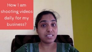 How I am shooting videos daily for my business
