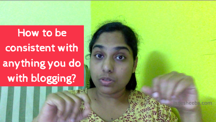 How to be consistent with ANYTHING you do with blogging?