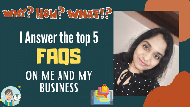 I-Answer-the-top-5-FAQs-on-me-and-my-business